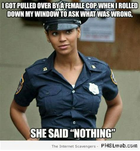 Female Meme - 15 funny female cop meme pmslweb