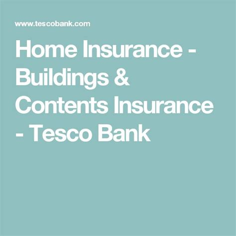 tescos house insurance top 25 ideas about home insurance building on pinterest