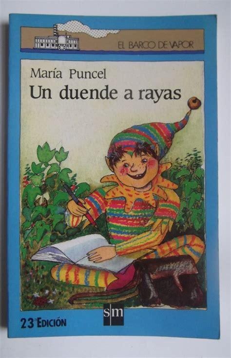 libro un duende a rayas 20 libros que te har 225 n recordar lo bien que lo pasabas de ni 241 o upsocl