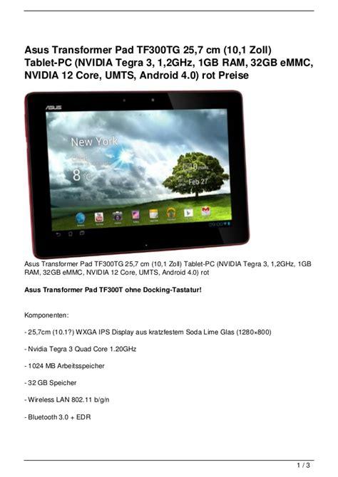 Tablet Asus Dibawah 1 Juta Ram 1gb Asus Transformer Pad Tf300tg 25 7 Cm 10 1 Zoll Tablet Pc Nvidia Te