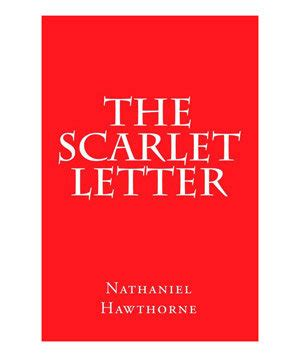 biography of nathaniel hawthorne the scarlet letter 33 classic books that will make you forget your smartphone