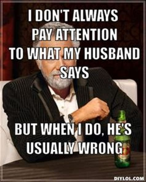 Funny Husband Memes - that face you make when your husband meme google search