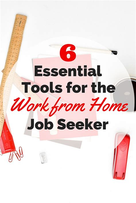 6 essential tools of the work from home seeker work