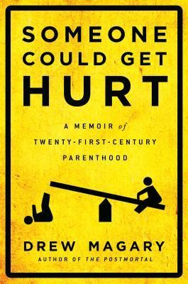 this could hurt a novel books someone could get hurt a memoir of twenty century
