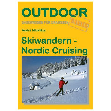 libro north the new nordic conrad stein verlag skiwandern nordic crusing comprar online bergfreunde es