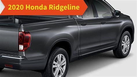 Honda Ridgeline Redesign 2020 by 2020 Honda Ridgeline Redesign Specs Interior Price