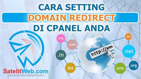 cara settingan tweekwer video max cara setting domain redirect di cpanel anda satelitweb