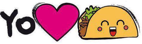 imagenes de tacos kawaii sextob