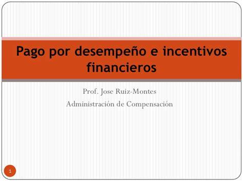 codigo docente pago incentivo pago por desempe 241 o e incentivos financieros