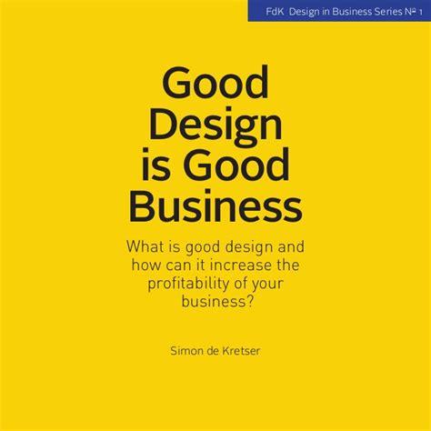 design is good design good design is good business