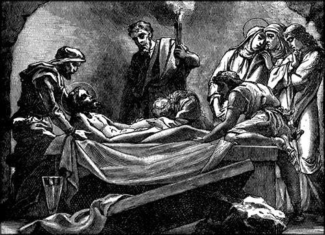 jesus body  prepared  burial  laid   sepulchre