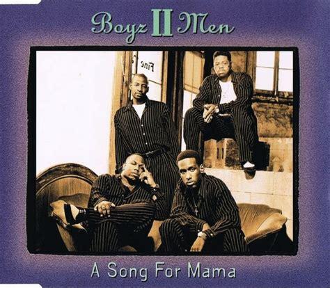 boys men song for mama boyz ii men a song for mama radio edit hq youtube