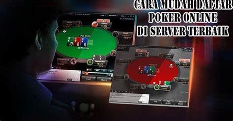 mudah daftar poker   server terbaik situs qq  terbaik terpercaya