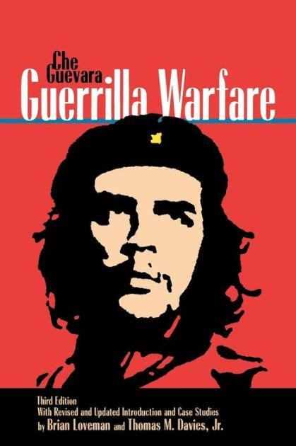 guerrilla warfare edition 3 by ernesto che guevara 9780842026789 paperback barnes noble 174