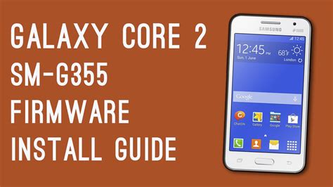 themes samsung galaxy core 2 download download install galaxy core 2 sm g355h stock firmware