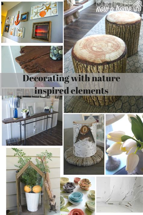 How To Decorate Our Home How To Decorate With Nature Inspired Elements Our House Now A Home