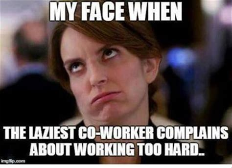 Funny Memes Of People - best 25 funny work quotes ideas on pinterest work day