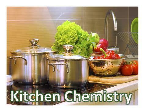 Kitchen Chemistry by Kitchen Chemistry Nise Network