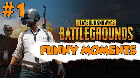 pubg funny moments pubg funny moments 1 1080p 60fps youtube