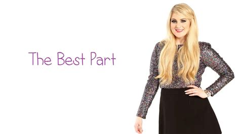 best part lyrics video meghan trainor the best part lyrics pictures youtube