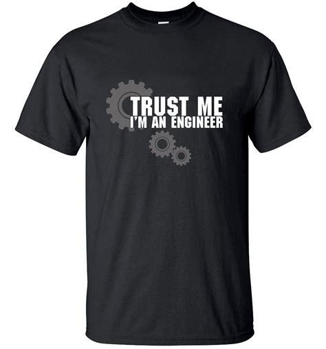 New Tshirt T Shirt Engineer 1 Xxxl Hitam Kaos Distro Trust Me Im 2016 trust me humor i am an engineer streetwear cotton t shirt t shirts tops tees top