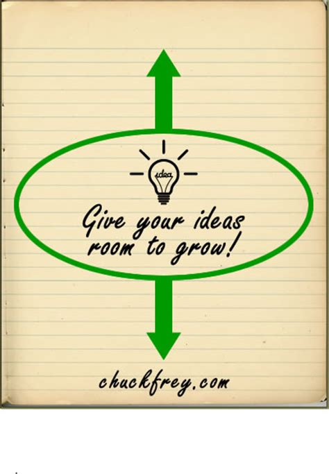 Room To Grow by When Using An Idea Journal Give Your Ideas Room To Grow