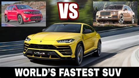 fastest lamborghini vs fastest lamborghini urus vs bentley bentayga vs jeep trackhawk
