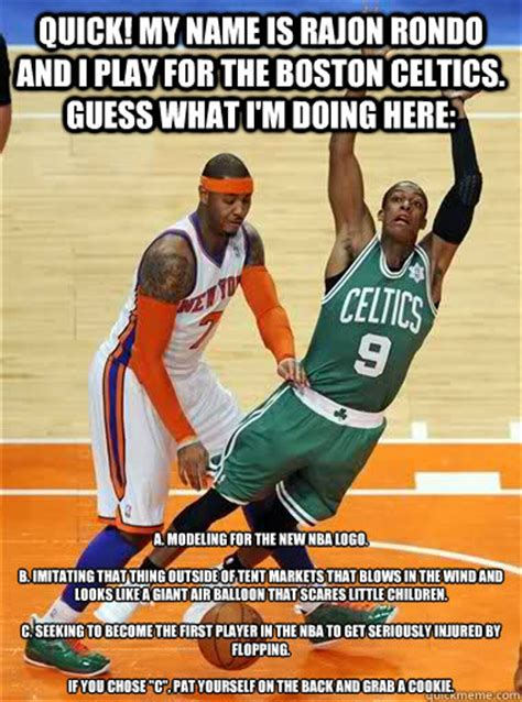 Nba Logo Meme - quick my name is rajon rondo and i play for the boston
