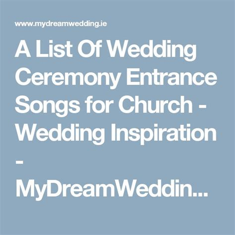 Wedding Song List Church by 1000 Ideas About Church Wedding Ceremony On