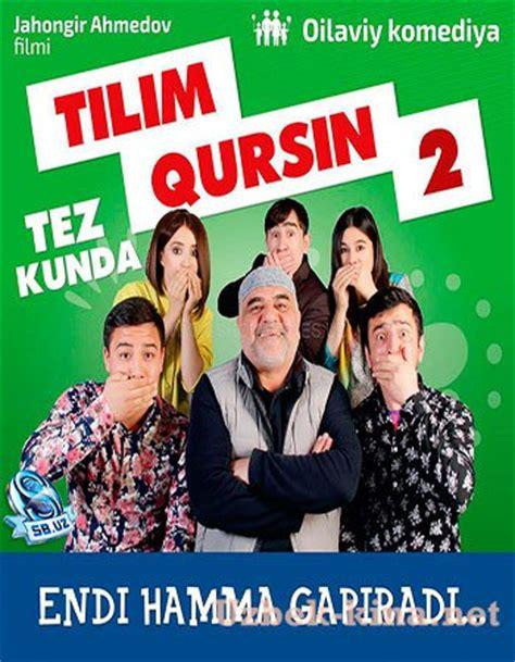 uzbek tilim qursin kino 2013 tilim qursin 2 uzbek kino 2016 тилим курсин да отсохнет