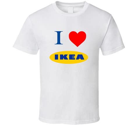 ikea t shirt i love ikea ikea fan t shirt