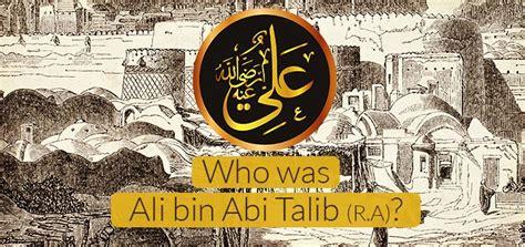 Manakib Ali Bin Abi Thalib who was ali bin abi talib r a authentic islamic books