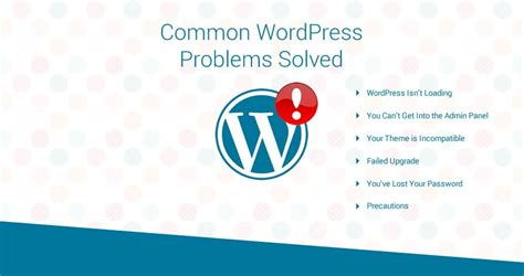 wordpress layout problem wordpress problems you didn t know about it to fix those