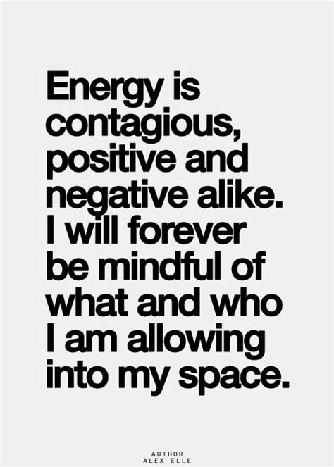 negative energy quotes best 25 positive energy quotes ideas that you will like