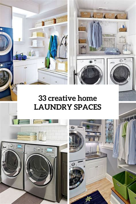creative laundry room ideas 33 creative laundry spaces you should a look at digsdigs