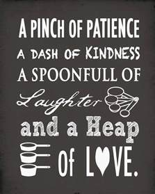 a pinch of patience a dash of kindness a spoonful of