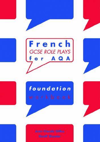 aqa gcse french foundation 0198365845 french gcse role plays for aqa foundation workbook 9780719581434 slugbooks