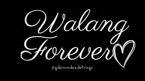 The Forever walang forever www pixshark images galleries with
