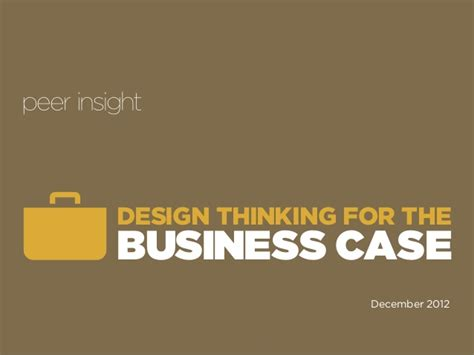 design thinking for business design thinking for the business case