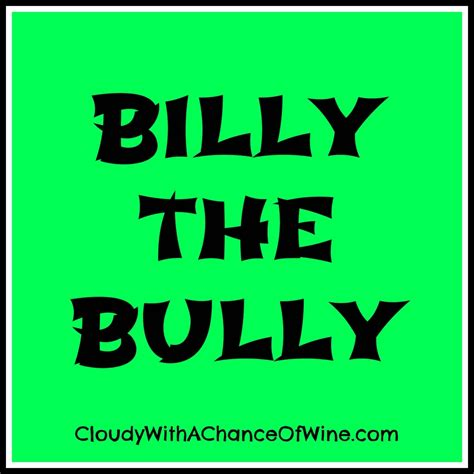 Bully For Billy by Billy The Bully