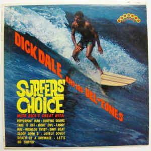 dick dale  del tones surfers choice vinyl lp