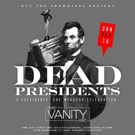 presidents weekend presidents day weekend dead presidents holiday bash the