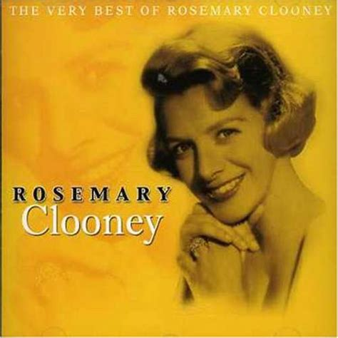 rosemary clooney for the duration rosemary clooney rosemary clooney cd 2007