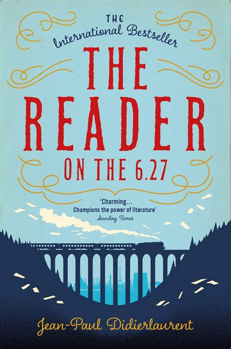 The Reader the reader on the 6 27 by jean paul didierlaurent