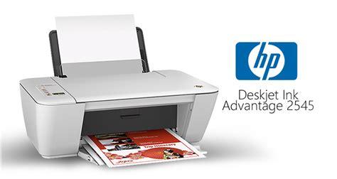 Tinta Printer Hp Deskjet 2545 Review Printer Hp Deskjet 2545 All In One