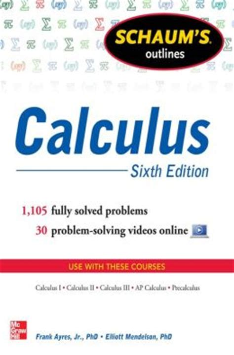 Schaums Outline Of Grammar 6th Edition by Schaum S Outline Of Calculus 6th Edition 1 105 Solved Problems 30 By Frank Ayres
