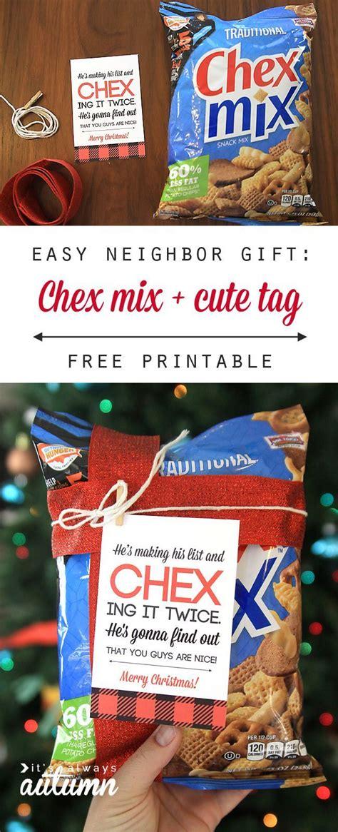 easy neighbor gift idea chex mix cute tag  time diy diy christmas gifts christmas