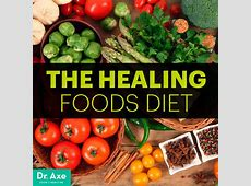 The Healing Foods Diet - Dr. Axe Natural Remedies For Depression And Fatigue