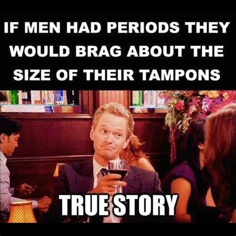 On My Period Meme - 14 period memes to make you lol stay at home mum