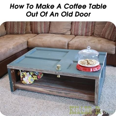 How To Make A Coffee Table Out Of A Door Woodworking How To Make A Coffee Table Out Of Reclaimed Wood